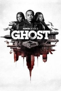 DOWNLOAD Power Book 2 Ghost Season 1 episodes 1 - 4