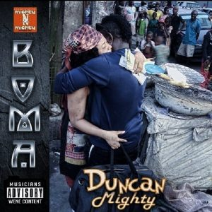 Duncan Mighty – Boma