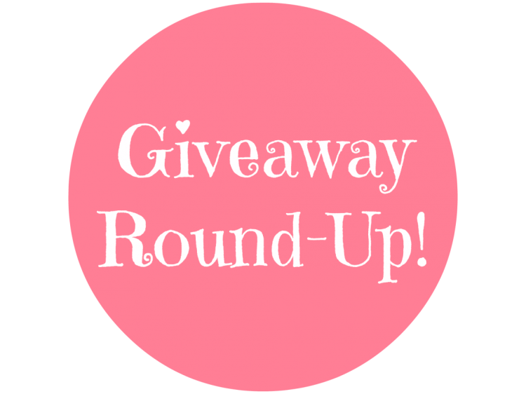 Giveaway Round-Up!
