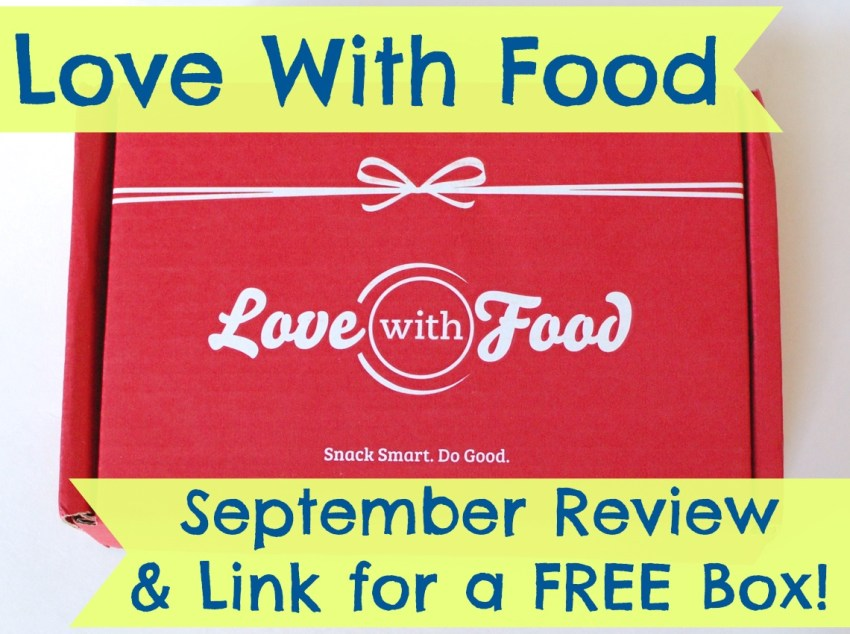 Love With Food September review and link for a free box.