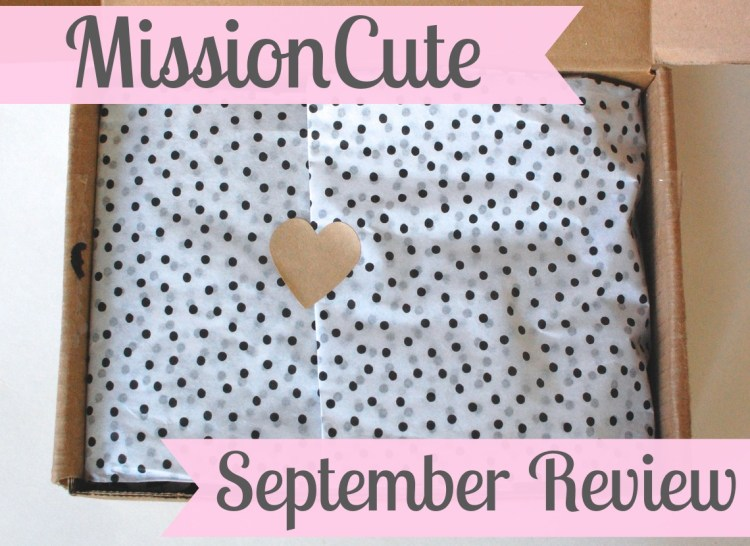 MissionCute September 2014 Review