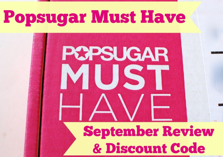 POPSUGAR Must Have box September 2014 review