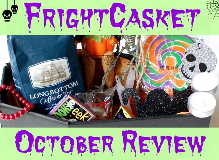 FrightCasket October review