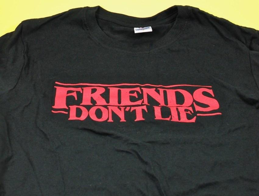Friends Don't Lie shirt