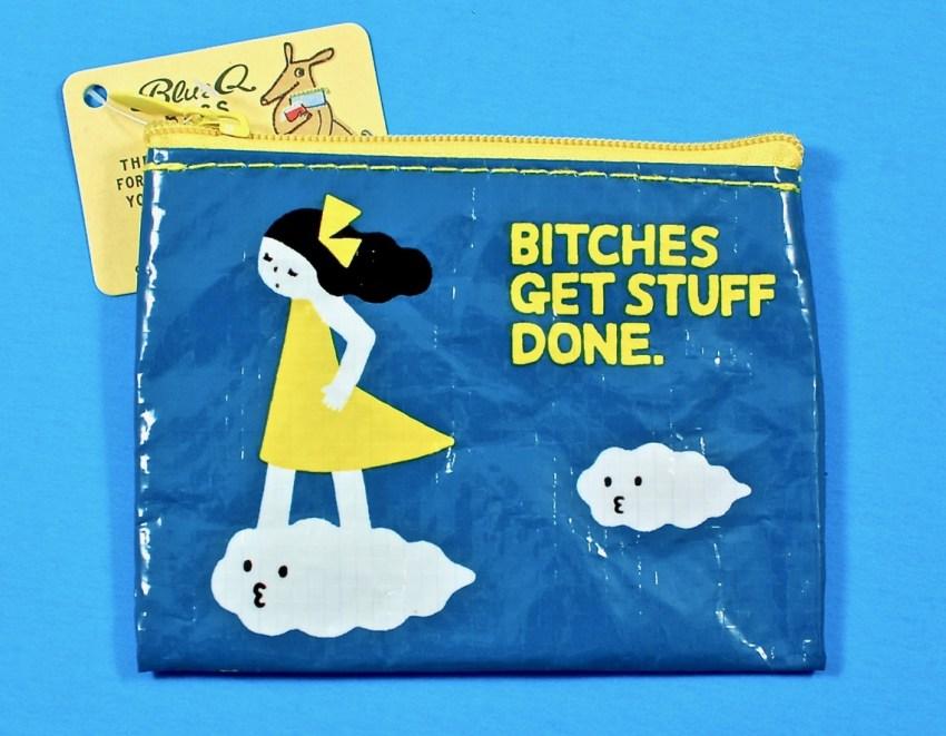Bitches get stuff done coin purse