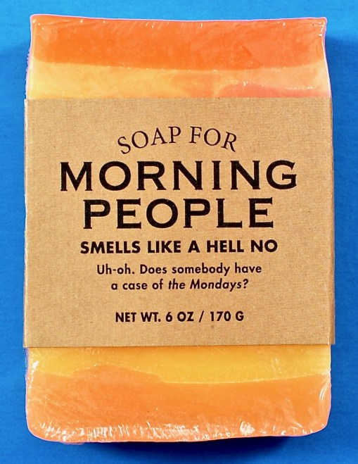 Soap for Morning People