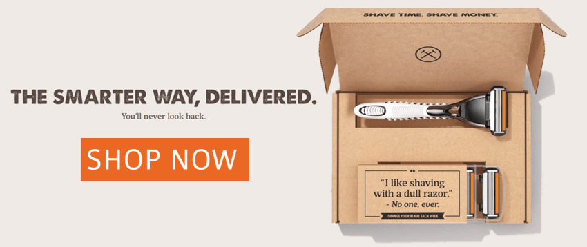 Dollar Shave Club - first month just $1