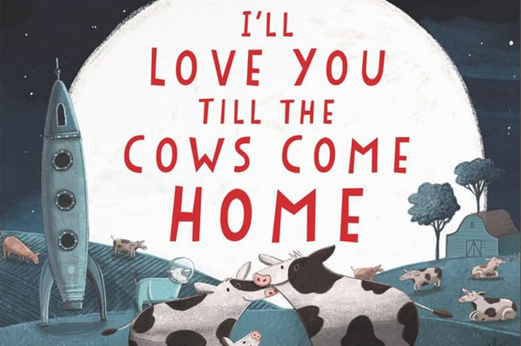 Download I'LL LOVE YOU TILL THE COWS COME HOME | University of ...