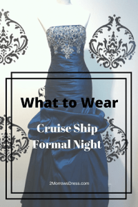 what-to-wear-cruise-formal-night