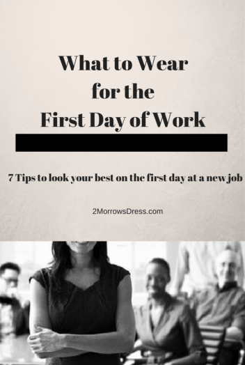 what-to-wear-first-day-new-job