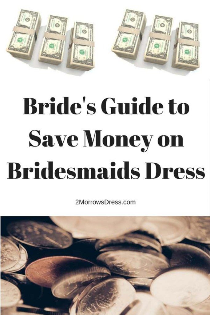 Bride's Guide Save Money on Bridesmaids Dress