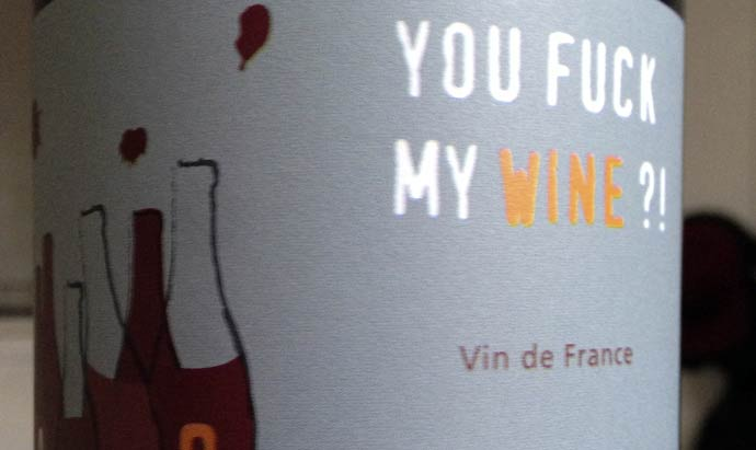 You Fuck My Wine