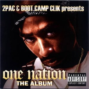 2Pac & Boot Camp Clik - One Nation