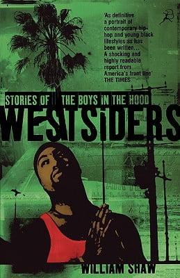 Westsiders  Stories of the Boys in the Hood