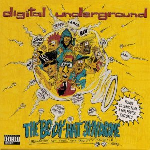 digital-underground-the-body-hat-syndrome