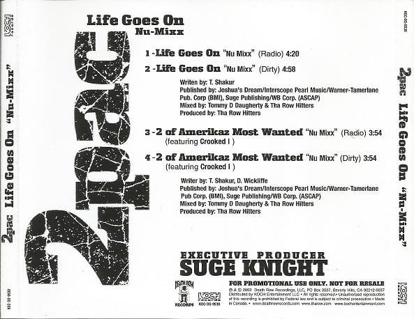 2Pac - Life Goes On (Nu-Mixx)(Single, Promo), 2003 | 2PacLegacy net