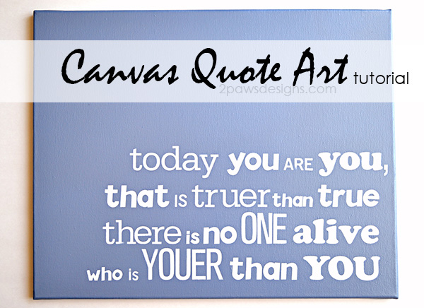 Canvas Quote Art Tutorial