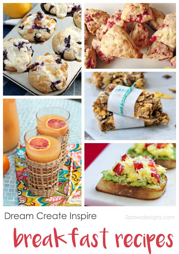 Dream Create Inspire: Breakfast Recipes