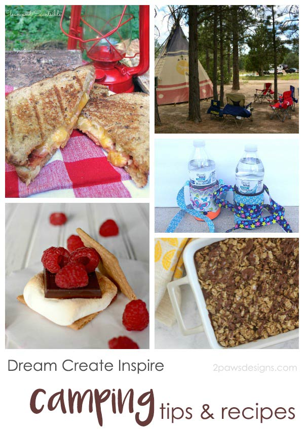 Dream Create Inspire: Camping Tips & Recipes