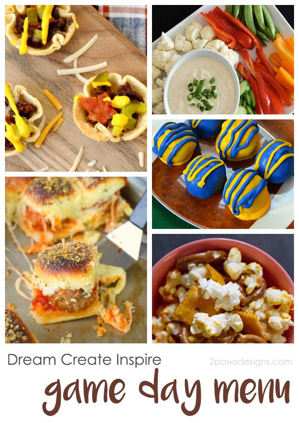 Dream Create Inspire: Game Day Menu