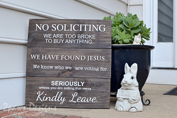 DIY Wooden No Soliciting Sign