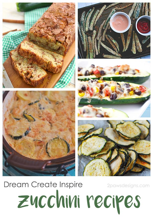 Dream Create Inspire: Zucchini Recipes