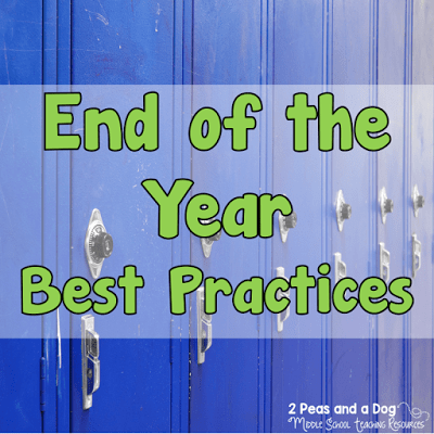 Amazing end of the year tips and activities from experienced teachers. Reduce your stress and stay focused from the 2 Peas and a Dog blog.