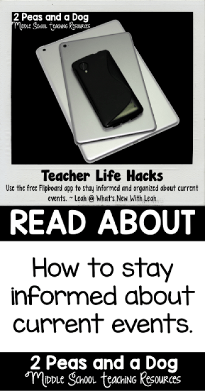 Teacher Life Hack: Use the Flipboard app to stay informed about current events.
