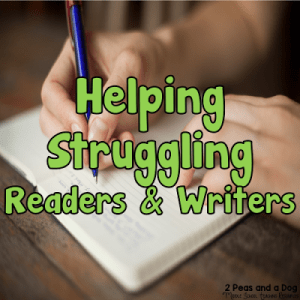 How To Help Struggling Readers and Writers