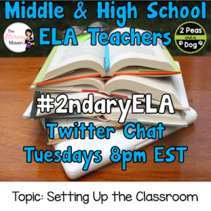 #2ndaryELA Twitter Chat on Tuesday 8/1 Topic: Setting Up the ELA Classroom