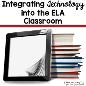 Integrating Technology Into The English Language Arts Classroom