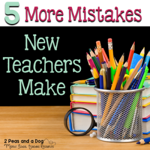 5 More Mistakes New Teachers Make