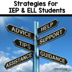 Strategies for teaching IEP and ESL students in the middle and high school classroom from 2 Peas and the Dog.