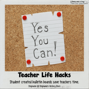 Teacher Life Hack Student Bulletin Board Creation