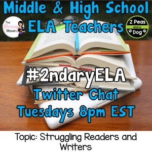 #2ndaryELA Twitter Chat on Tuesday 3/13 Topic: Struggling Readers & Writers