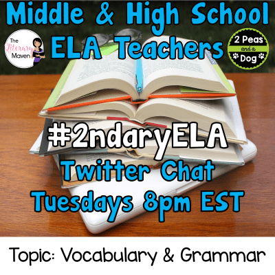Join secondary English Language Arts teachers Tuesday evenings at 8 pm EST on Twitter. This week's chat will be about teaching vocabulary and grammar.