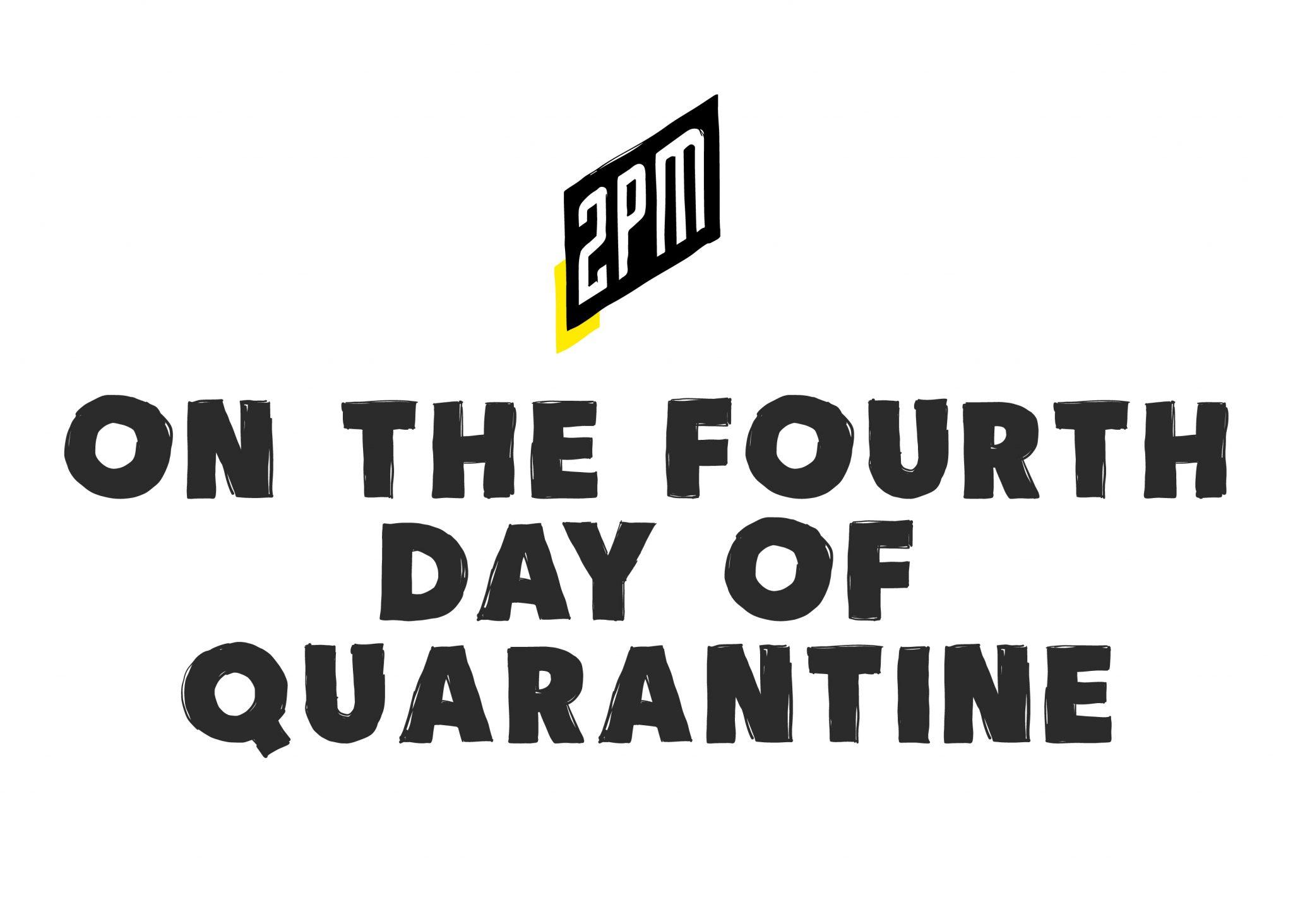 4thdayquarantine.jpg