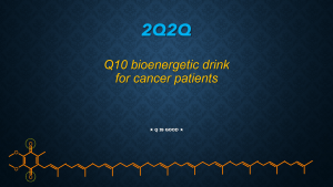 Q10 bioenergetic drink for cancer patients