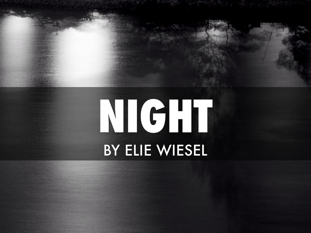Night Quotes Night By Elie Wiesel