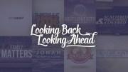 Looking Back Looking Ahead Image