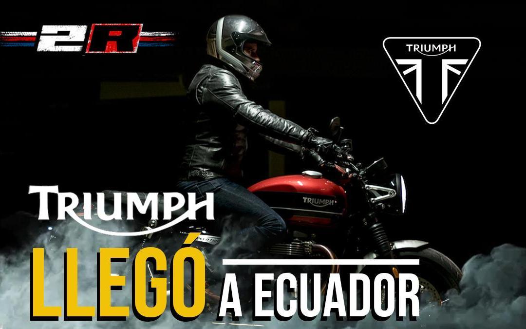 TRIUMPH en Ecuador ¡¡¡