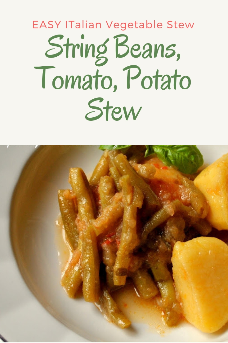 String Beans, Tomato, Potato Stew