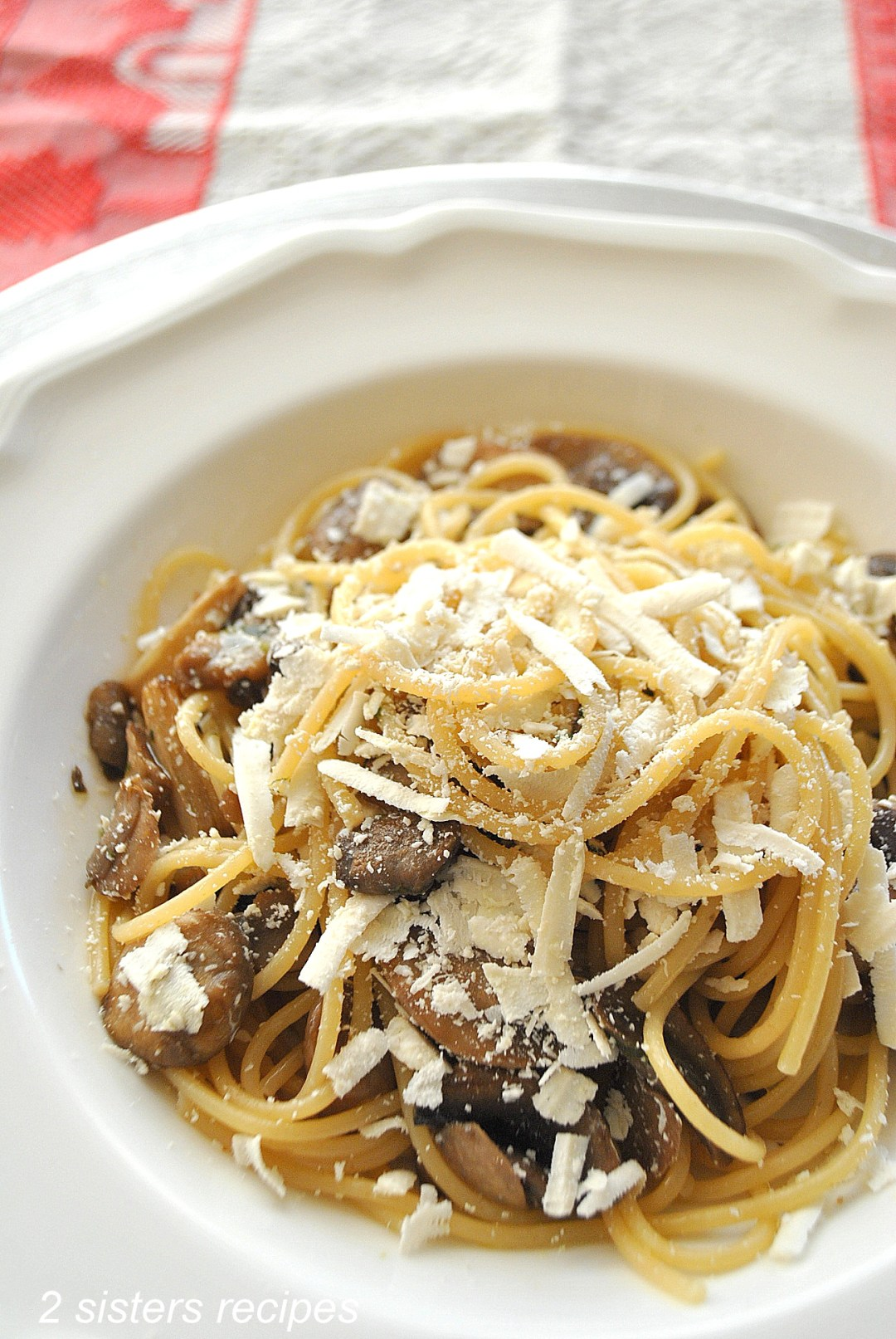 Spaghetti with Wild Mushrooms,Cognac and Truffle Oil by 2sistersrecipes..com