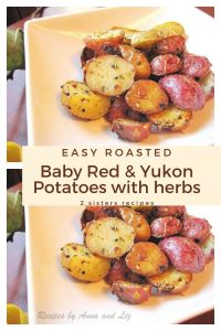 Roasted Baby red and yukon potatoes with herbs by 2sistersrecipes.com