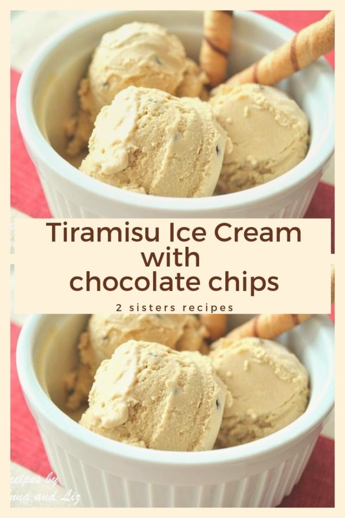 Tiramisu Ice Cream with Chocolate Chips by 2sistersrecipes.com