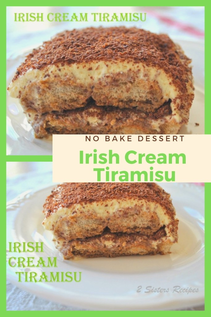 Irish Cream Tiramisu by 2sistersrecipes.com