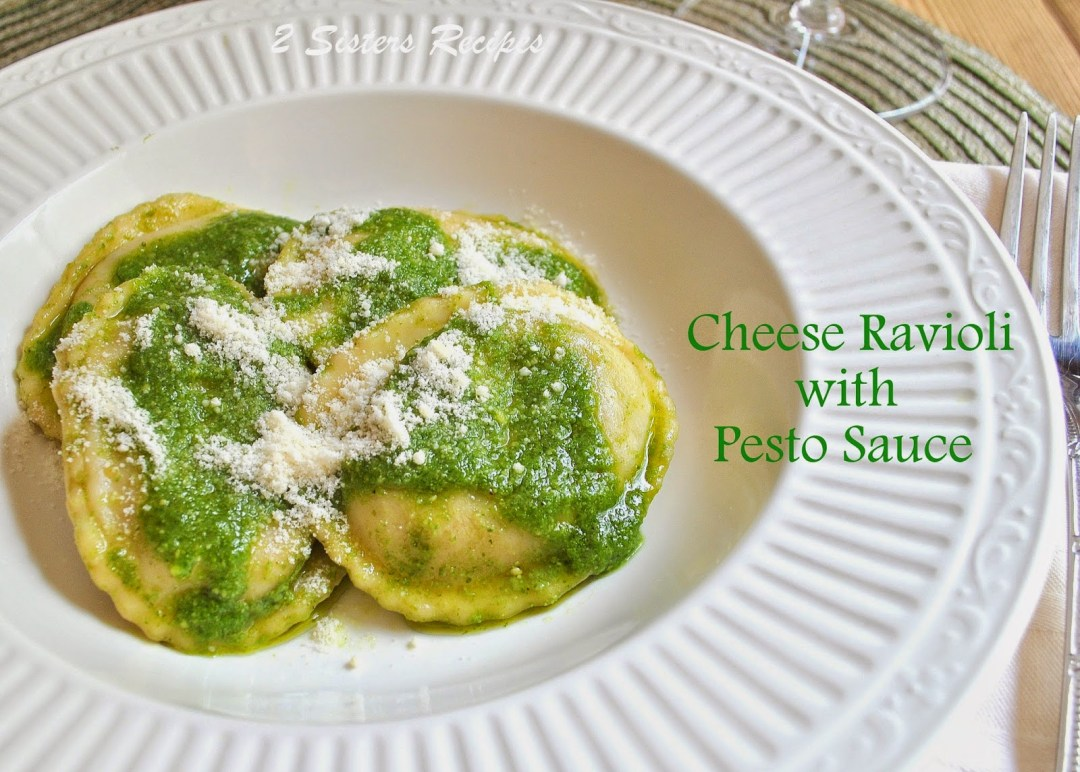 Easy Cheese Ravioli with Pesto Sauce by 2sistersrecipes.com