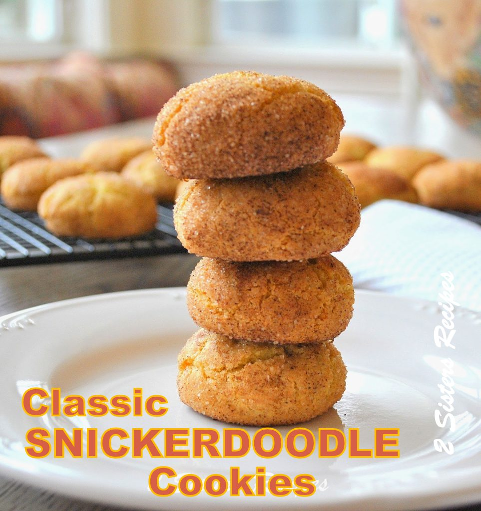 Classic Snickerdoodle Cookies , by 2sistersrecipes.com