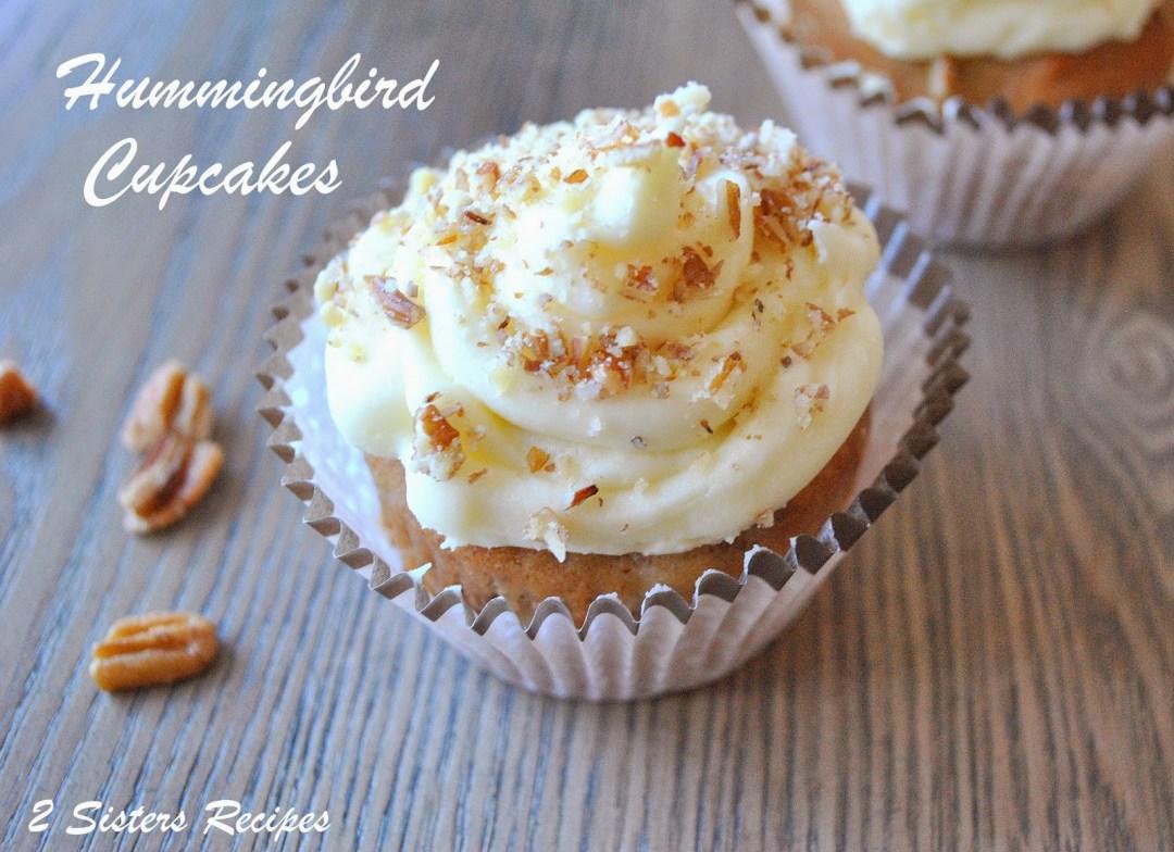 Hummingbird Cupcakes and Christmas, by 2sistersrecipes.com