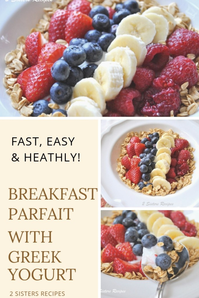 Breakfast Parfait with Greek Yogurt by 2sistersrecipes.com